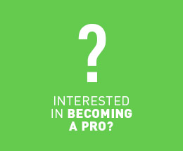 Interested in becoming a pro?